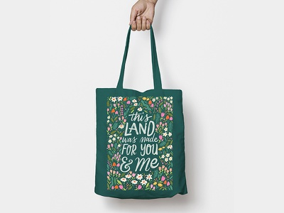 This Land Is Our Land - Tote typography lyrics design procreate sketch illustration woods floral flowers woody guthrie hand lettering lettering