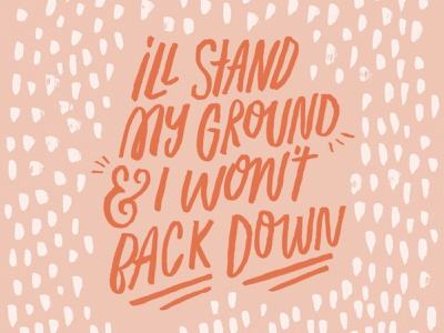 I'll Stand My Ground - Lettering illustration hand drawn type typography type ink pink song lyrics hand lettering lettering stand ground