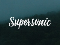 Supersonic // Hand Lettering