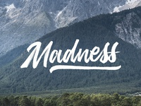 Madness // Hand Lettering