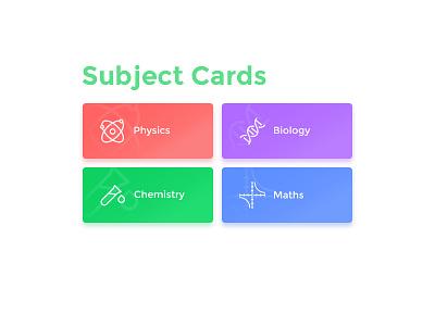 Subject Cards UI user interface visual design interface design subject card card ui simple education app education subjects physics chemistry biology maths subject app card hello dribbble design ui