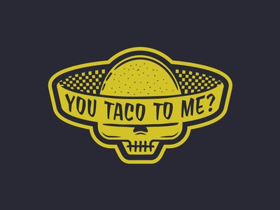 You Taco To Me food truck sombrero skull food taco mexican logo identity