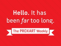 The Proxart Weekly