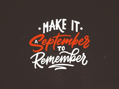 Make a september to remember calligraphy font quotes september helloween autumn poster typography lettering handlettering hand drawn