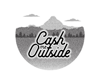 Cash me Outside stipple dots typography hike mountain illustrations adobe illustrator pointillism