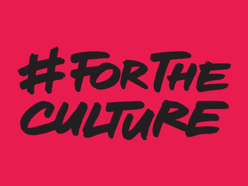 #ForTheCulture handdrawntype brushtype
