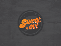 Sweat it Out - Daily Design