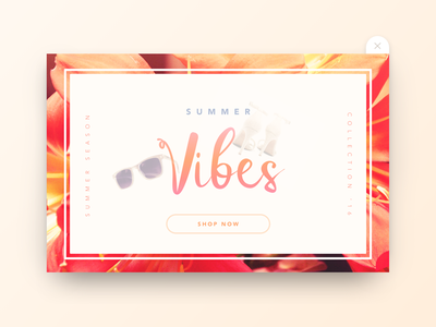 SUMMER VIBES - shop now popup #uidaily