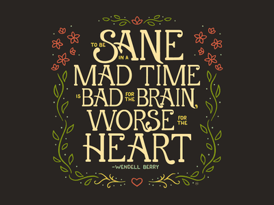 Mad Times quote quote art design illustration lettering