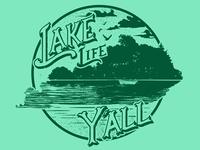 Lake Life Y'ALL
