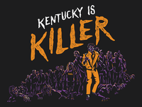 Kentucky is Killer