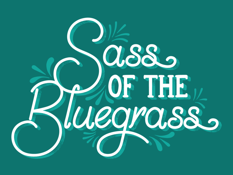 Sass of the Bluegrass vector kentucky design lettering