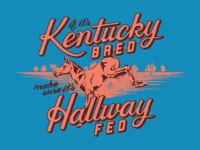 Kentucky Bred, Hallway Fed