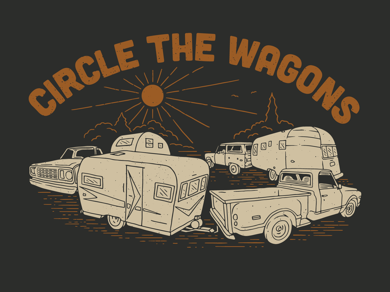 Circle the Wagons tee design tee shirt retro camper vehicles vintage trucks vintage vehicles camping trailers trucks design illustration
