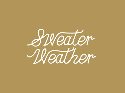 Sweater Weather Lettering lettering custom typography type september fall autumn weather sweaters sweater
