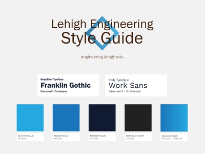 Lehigh Engineering Style Guide typography ui standards fonts scheme color style guide style graphic design web
