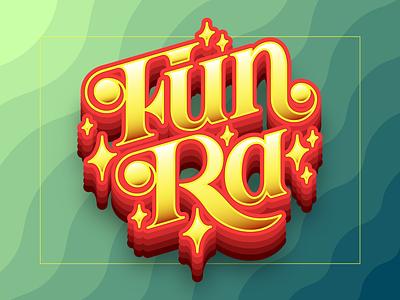 Fun Ra fun lettering funk typeface type