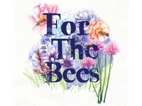 For The Bees Illustration