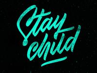 Stay Child