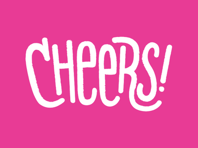 Cheers! hand lettering typography type drinks cheers hand-lettering lettering