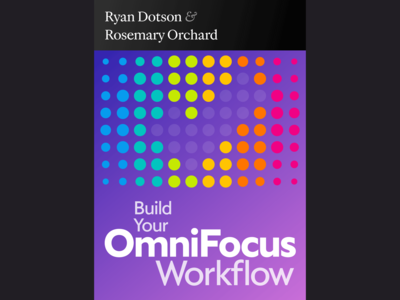 Build Your OmniFocus Workflow