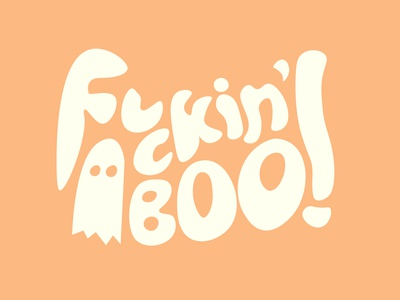 f*ckin' BoO! freeform fluid type curvature illustration typography boo october ghost spooky halloween