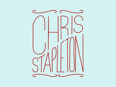 Chris Stapleton Typography country typography lettering
