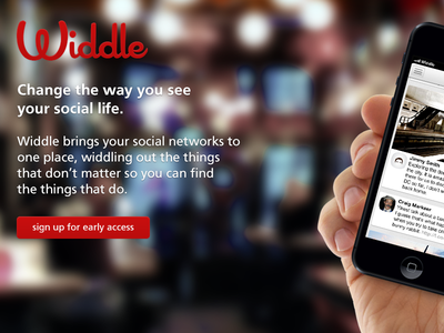 Widdle Landing Page launch page launch landing page photoshop signup early access iphone app widdle social network facebook twitter button hand coming soon coming soon launch soon