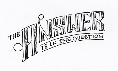 The Answer Is In The Question Small typography handlettering illustration 6wordmemoirs handmade
