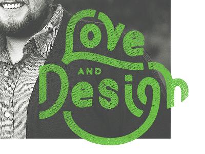 Love and design