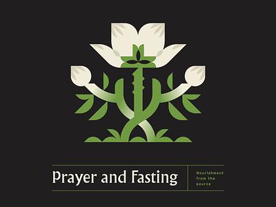 Prayer and Fasting grow growth christ fasting prayer green jesus christmas church flower