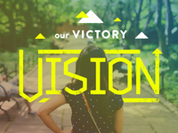 Our Victory Vision