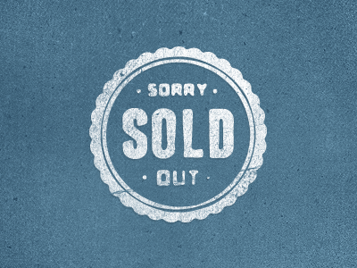 Sold Out sold duggard store badge sold out