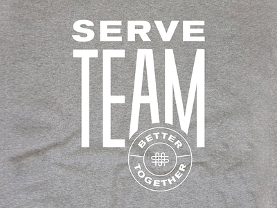 Serve Shirt serve church students better togehter type shirt