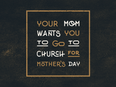 Mom Type mother my mom moms mom mothers day mothersday church texture vintage type design flashbackfriday typeography type