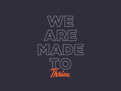 Thrive Shirts typography script orange hope findhope ministry churchgroup poverty shirt togehter thrive