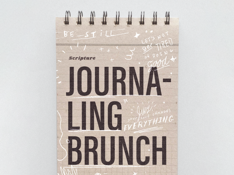 Scripture Journaling Brunch layout church student ministry students girls brunch invitation invite bible sketches messy typography journaling art event card