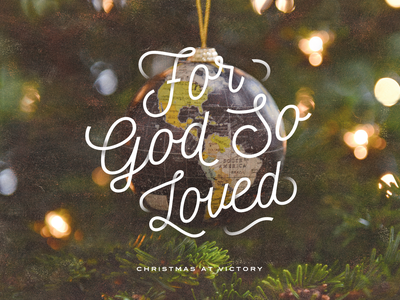 For God So Loved type love god joy church holiday xmas sermon series sermon art typography christmas