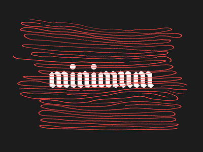 minimum design font blackletter calligraphy hand lettering texture pattern typography lettering type