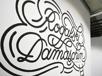 Rogalski Damaschin - mural mural custom letterin hand letterin lettering