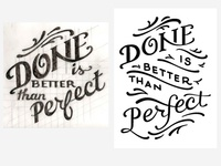Done is better than