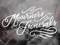 No Mourners, No Funerals - Six of Crows Quote
