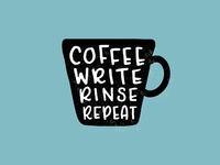 Coffe Write Rinse Repeat