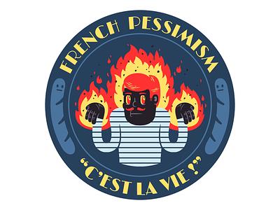 """""""C'est la vie !"""" #1 montpellier thierry fousse moustache baguette flame fire france french sticker pessimism illustration"""