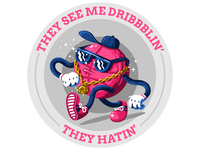 They see me dribbblin'