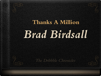 Thanks A Million, Brad Birdsall