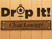 Drop It! Chat Lounge (Full View)