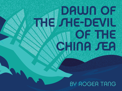 The Dawn of the She-Devil of the China Sea illustration promotional advertising