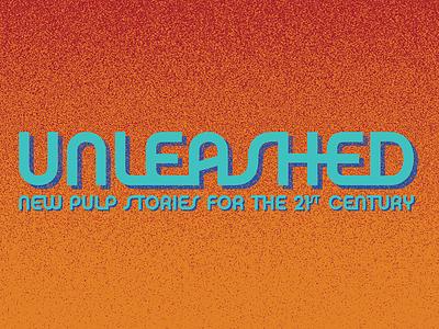 """""""Unleashed"""" Festival Title Treatment type titel festival non-profit"""