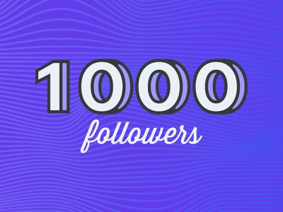 I've made it to 1000 Followers! designer design graphic design supporters gradient mark illustration 1000 followers